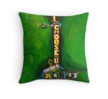 I choose you and rocks Throw Pillow