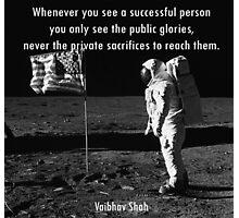 Vaibhav shah's quote Photographic Print