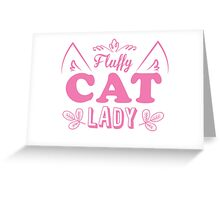 Fluffy cat lady (long hair kitty cute!) Greeting Card