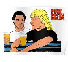Pint break! Poster
