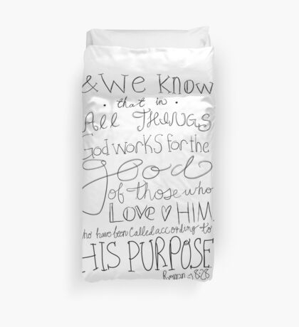Romans 8:28 - black & white Duvet Cover