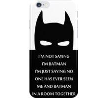 Batman Quotes iPhone Case/Skin