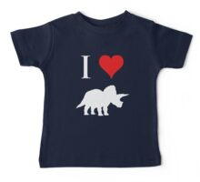 I Love Dinosaurs - Triceratops (white design) Baby Tee