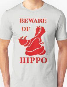 Beware of Hippo Unisex T-Shirt