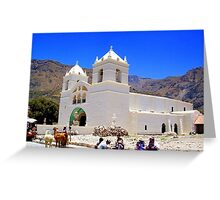 Market and Church - Colca Canyon Greeting Card