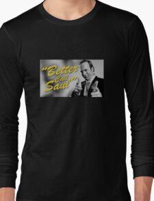Breaking Bad - Better Call Saul Long Sleeve T-Shirt