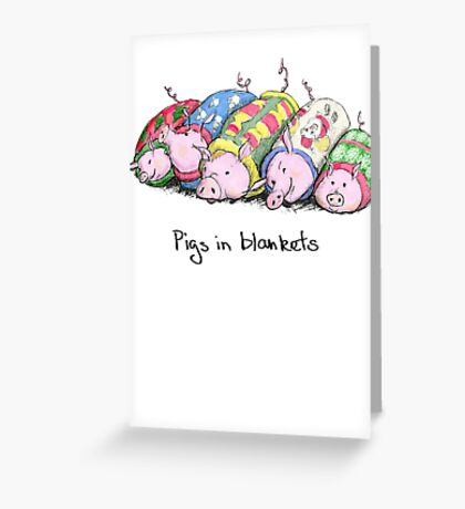 Pigs in Blankets Greeting Card