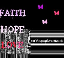 Faith Hope Love by Suzanne  Carter