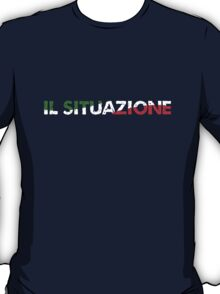The Situation in Italy T-Shirt