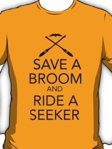 Save a Broom, Ride a Seeker (BLACK) T-Shirt