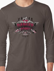 Danger Zone! Long Sleeve T-Shirt