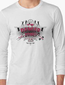 Danger Zone! Long Sleeve T-Shirt