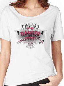Danger Zone! Women's Relaxed Fit T-Shirt