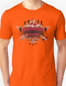 Danger Zone! Unisex T-Shirt