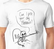 Can I Pet Your Dog Please? Unisex T-Shirt