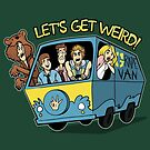 Let's Get Weird by MeganLara