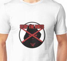 Stop The Riots Unisex T-Shirt
