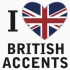 I love British Accents   by PopCultFanatics