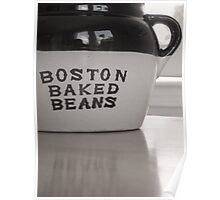 Boston Baked Beans Poster