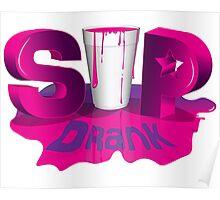 Sip Drank Poster