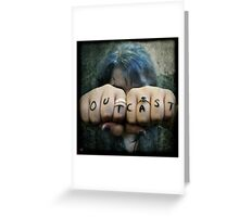 outcast Greeting Card