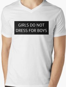 girls do not dress for boys Mens V-Neck T-Shirt
