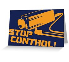 Stop Control  Greeting Card