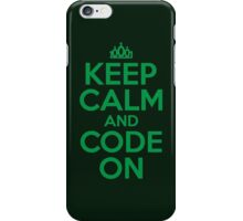 Keep Calm and Code On iPhone Case/Skin