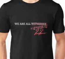 We are all Kipnises Unisex T-Shirt