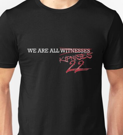 We are all Kipnises Unisex T-Shirt