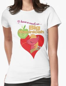 I have a crush on... Big Macintosh - with text T-Shirt