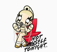 Not Myself Tonight T-Shirt