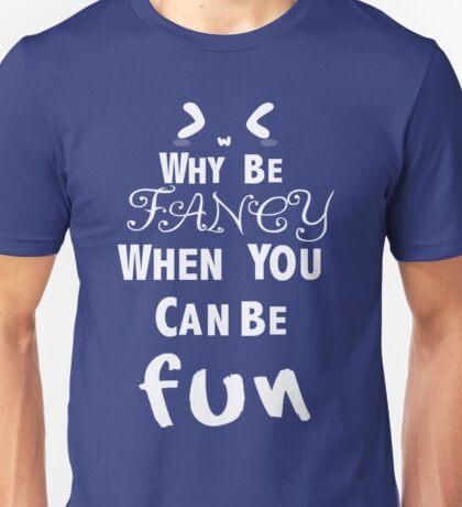 I prefer fun Unisex T-Shirt