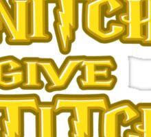 Snitches Give Stitches Sticker