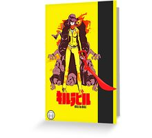 Kill la Bill Greeting Card