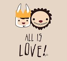 ALL is LOVE! T-Shirt