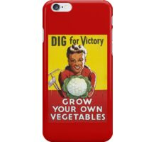 Dig for Victory - Grow your own vegetables iPhone Case/Skin