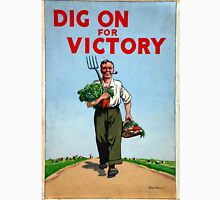 Dig On For Victory Unisex T-Shirt
