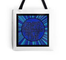 Always look on the bright side of life (inverted) Tote Bag