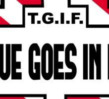 T.G.I.F. Sticker