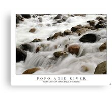 Popo Agie River - Sinks Canyon State Park, Wyoming Canvas Print