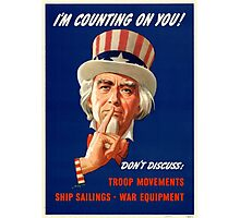 Uncle Sam - I'm Counting On You Photographic Print