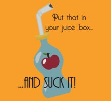 Put that in your juice box... by LcPsycho