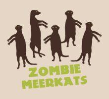Zombie Meerkats! by MuddyDesigns