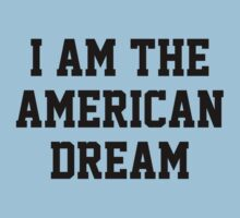 I Am The American Dream by FunniestSayings