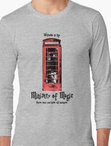 Welcome to the Ministry of Magic Long Sleeve T-Shirt