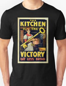 The Kitchen is the Key to Victory - Eat Less Bread T-Shirt