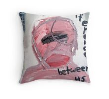 That's the Difference Between Us Throw Pillow