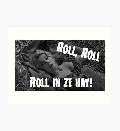 Roll in ze hay! Art Print