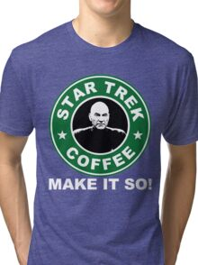 Star Trek Coffee - Make it So! Tri-blend T-Shirt